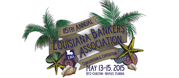 GCBC's Adam Landry & Stuart Wrba Attended Louisiana Bankers Association Conference