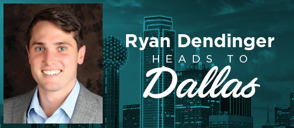 GCBC's Ryan Dendinger moves to Dallas Market