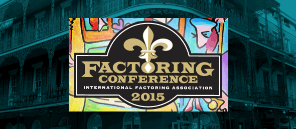 GCBC to Attend 2015 International Factoring Association Conference in New Orleans April 15 - 18